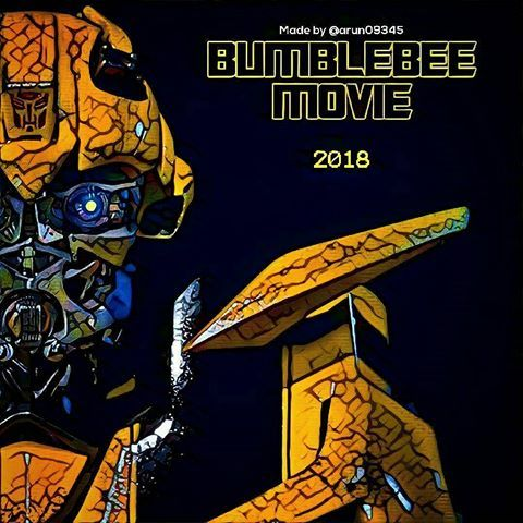 The Bumblebee Spin Off Movie 2018 Don T Forget Repost Arun09345 Don T Forget That Next Year Transformers Movie Transformers Transformers Bumblebee