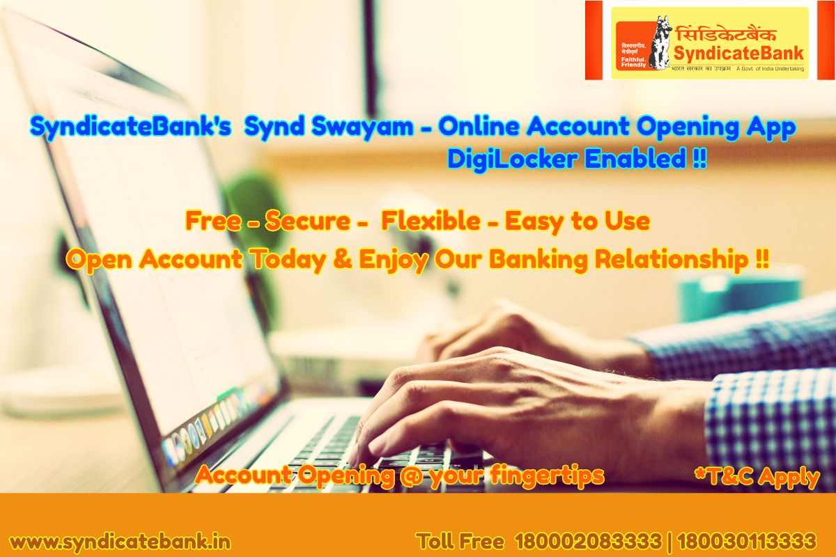 Account Opening Made Simple Secure Fast For You With Syndicatebank Syndswayam Online Account Opening App Open Account To Online Accounting App Open App