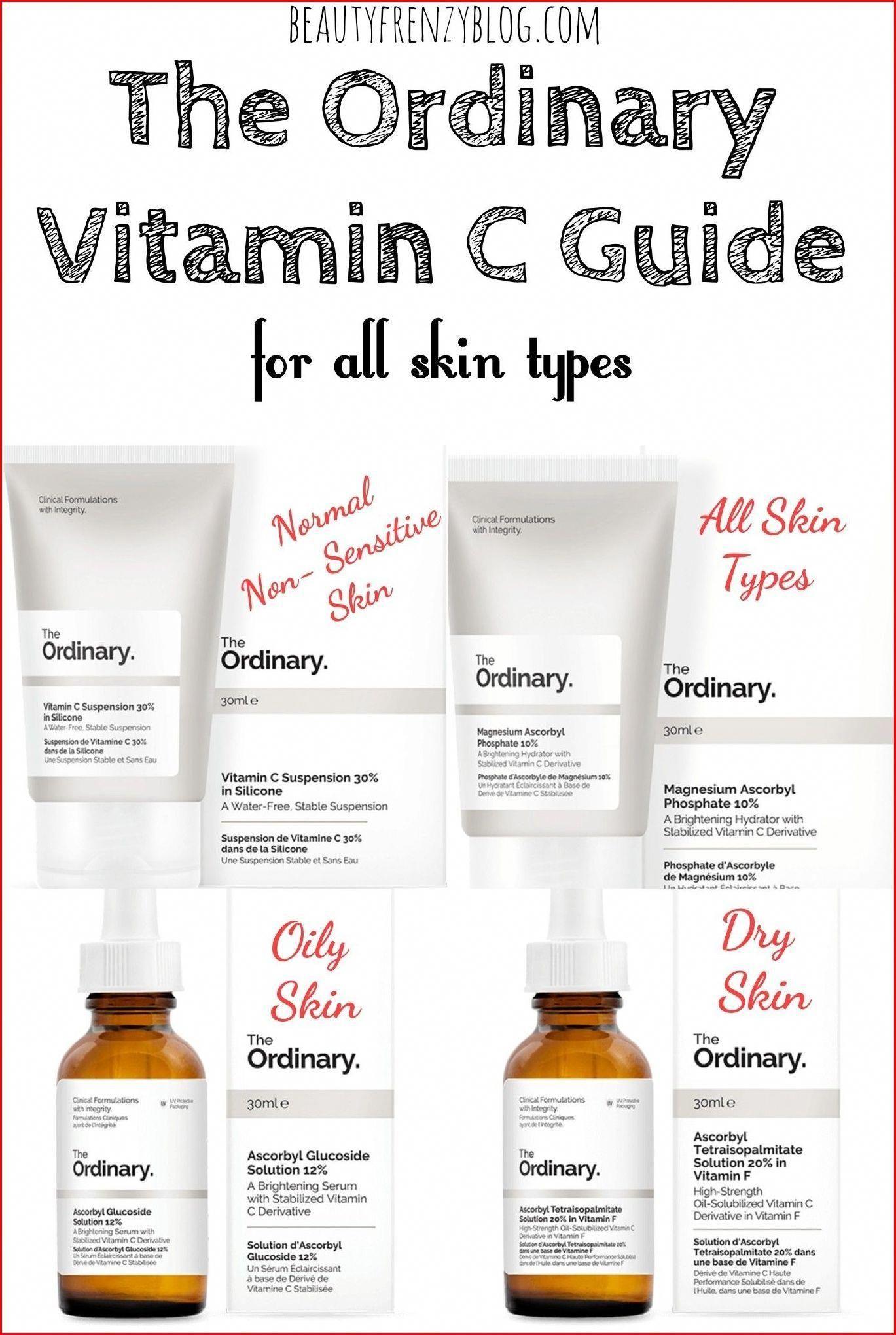 Skin Care Products For Over 40 Best Moisturizer In Your 30s Skin Care Routine For Late 30s 20190101 The Ordinary Vitamin C Guide Dry Oily Skin Oily Skin