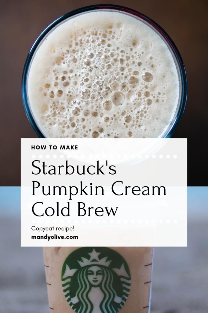 Starbuck S Pumpkin Cream Cold Brew How To Make Starbuck S