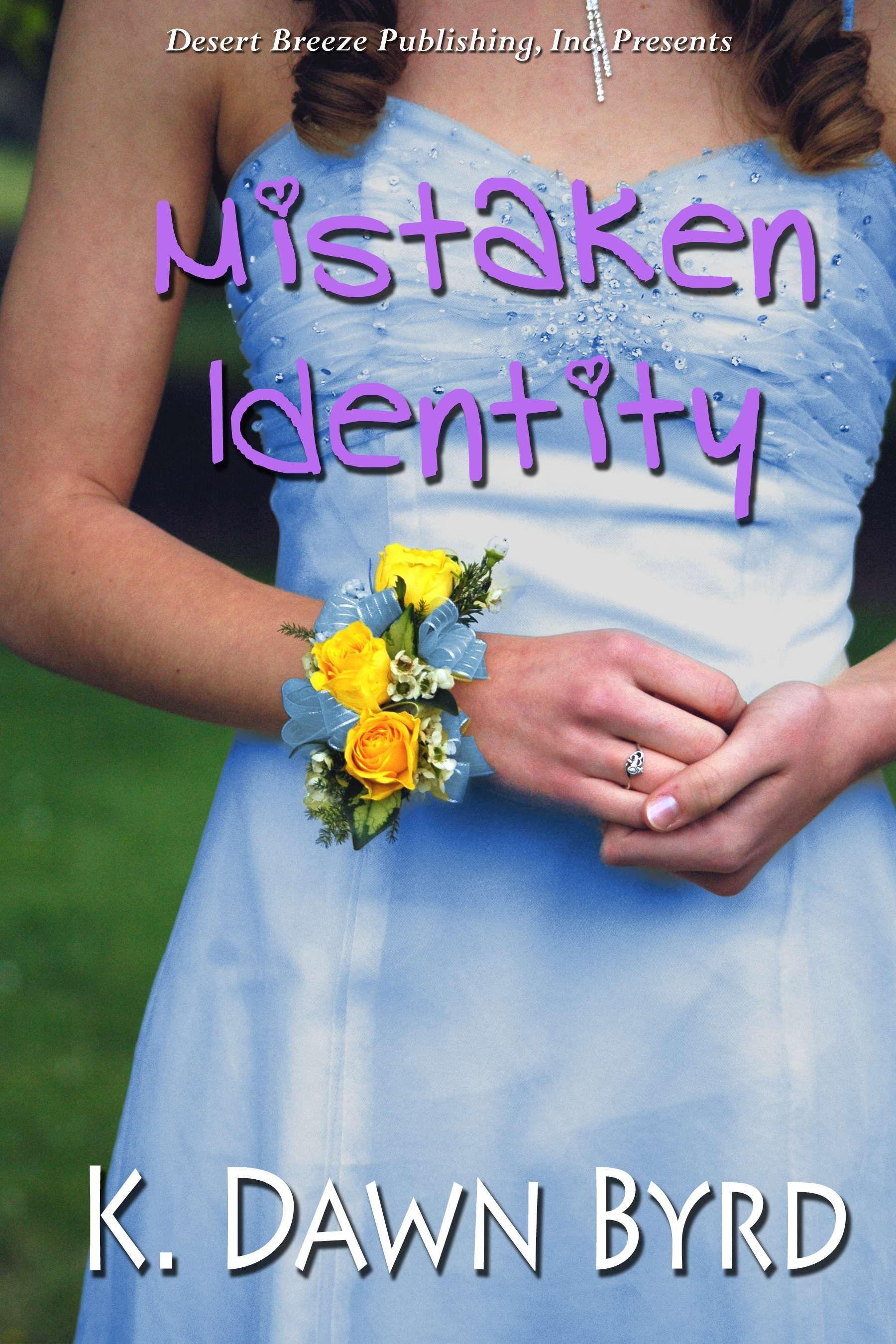 K. Dawn Byrd - Mistaken Identity