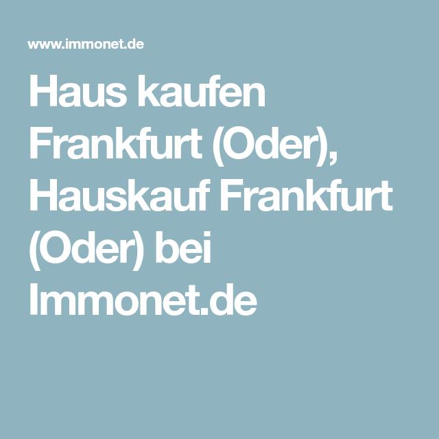 Haus Kaufen Frankfurt Oder Hauskauf Frankfurt Oder Bei Immonet
