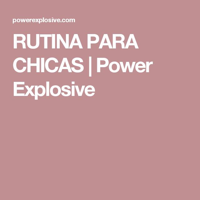 rutina perdida de peso power powerexplosives
