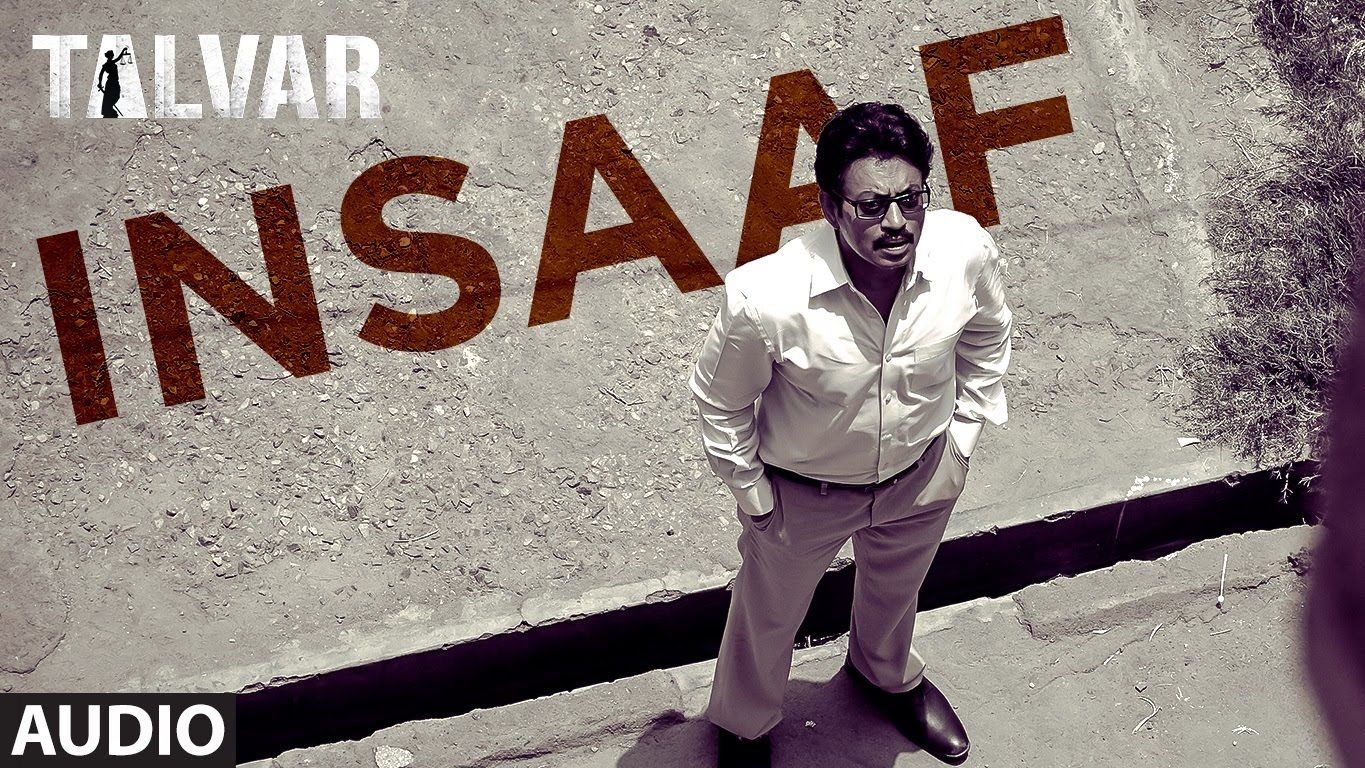 Insaaf Full Audio Song Talvar Irfan Khan Konkona Sen Neeraj Kabi T Series Audio Songs Songs Latest Bollywood Movies