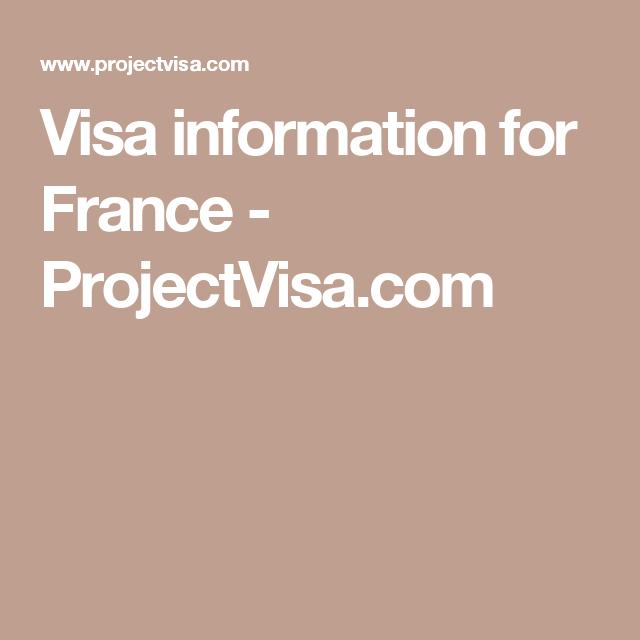 Visa information for France - ProjectVisa.com