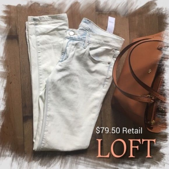 NWT• LOFT JEANS • WHITEWASH DENIM RELAXED SKINNY 0 Brand new with tags.  Relaxed skinny fit.  Size 25/0.  99% cotton, 1% elastane. Retail $79.50. LOFT Jeans Skinny