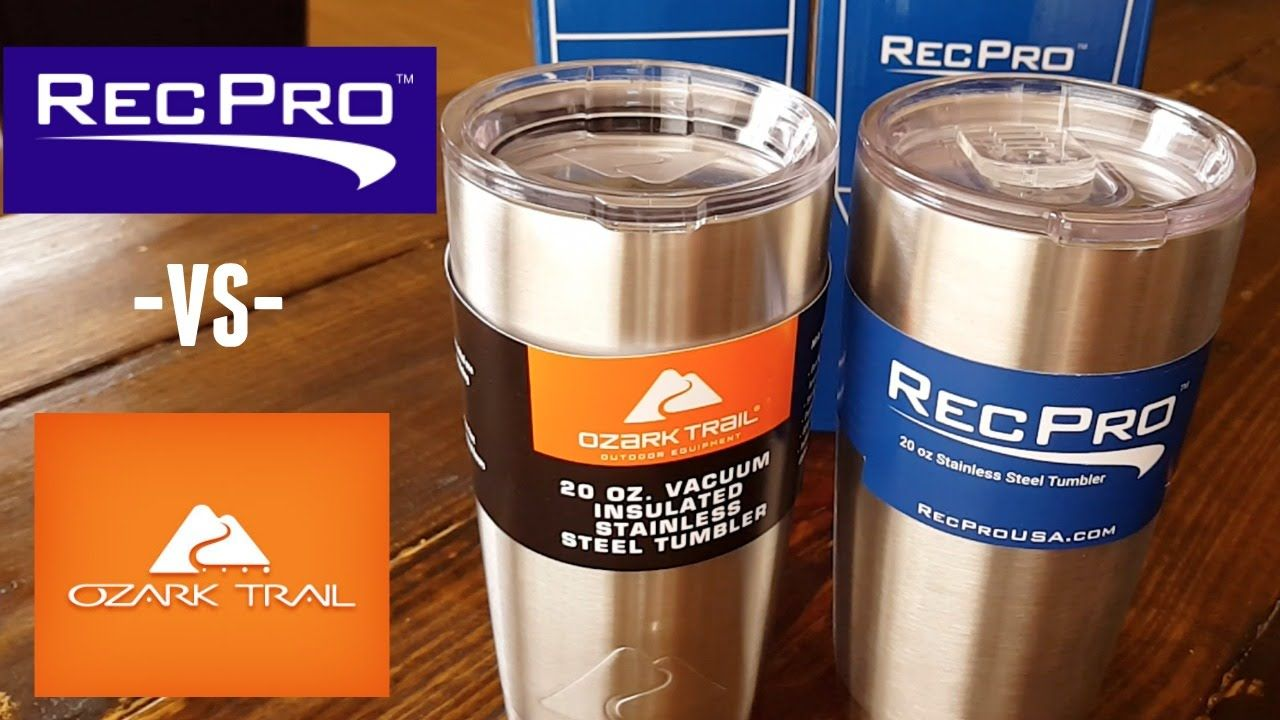 Rec Pro Vs Ozark Trail Oz Stainless Steel Tumbler Comparison Youtube Page Ozark Trail