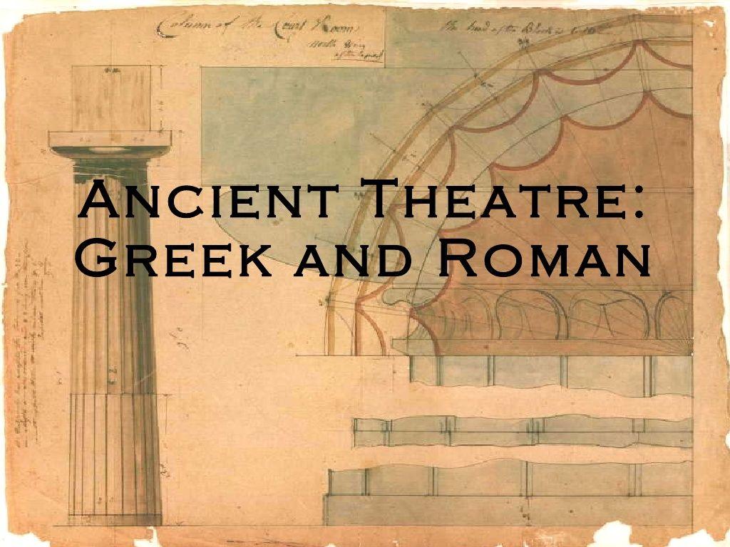 Ancient Theatre Greek And Roman