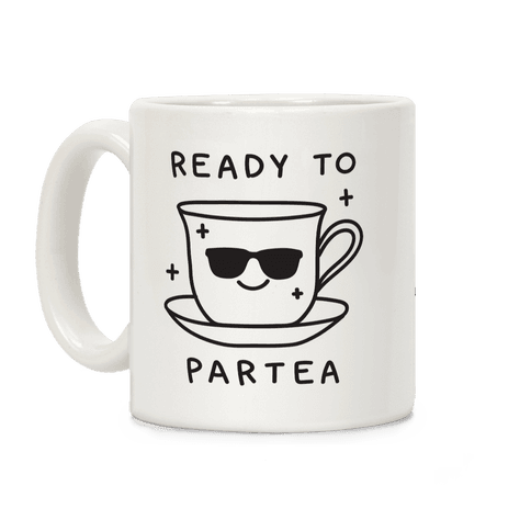 Ready To Partea Coffee Mug | LookHUMAN #teamugs