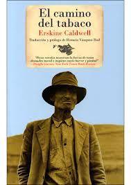 LLIBRES El camino del tabaco, de Erskine Cladwell