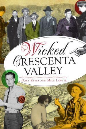 Wicked+Crescenta+Valley