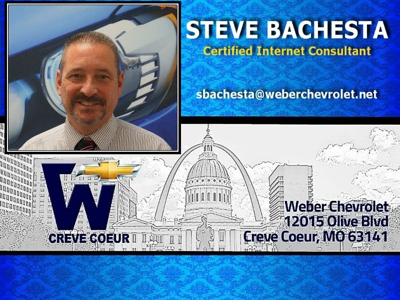Steve Bachesta - Salesperson at Weber Chevrolet at I-270 and Olive in Creve Coeur - Your St Louis Chevy Dealer