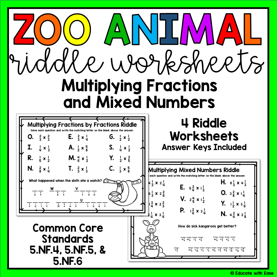 Multiplying Fractions, Whole Numbers, & Mixed Numbers