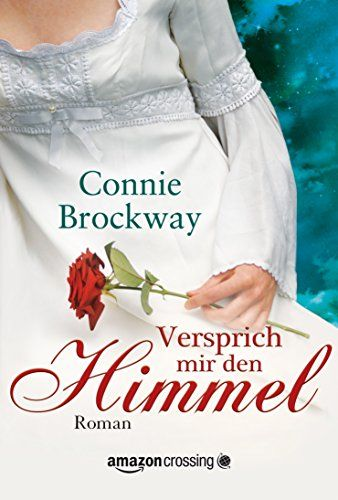 Versprich mir den Himmel eBook: Connie Brockway, Ute-Christine Geiler: Amazon.de: Kindle-Shop