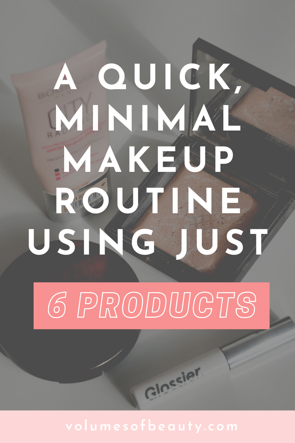 A 5-minute makeup routine using 4 products