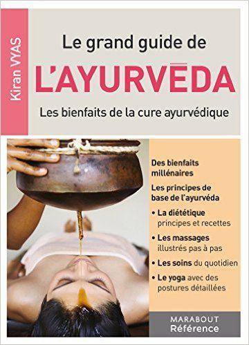 Grand Guide De Layurveda Marabout Medecine Ayurvedique Ayurveda Cure Ayurvedique