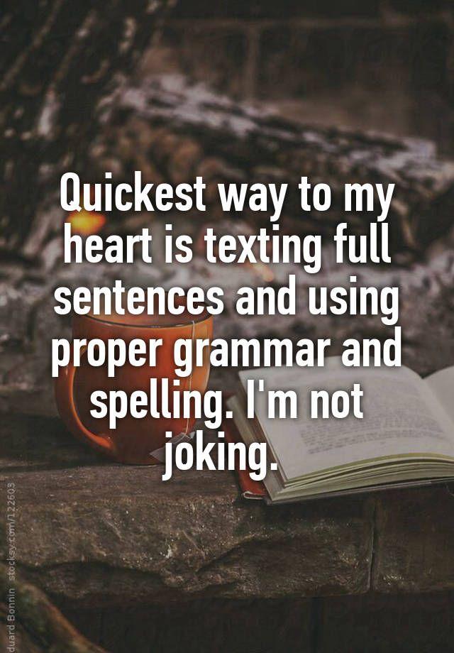 Is texted proper grammar