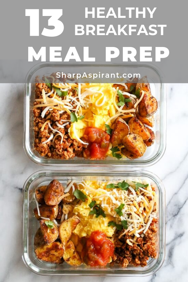 Meal Prep Ideas for Breakfast: 13 Quick & Healthy Meals #mealprepplans