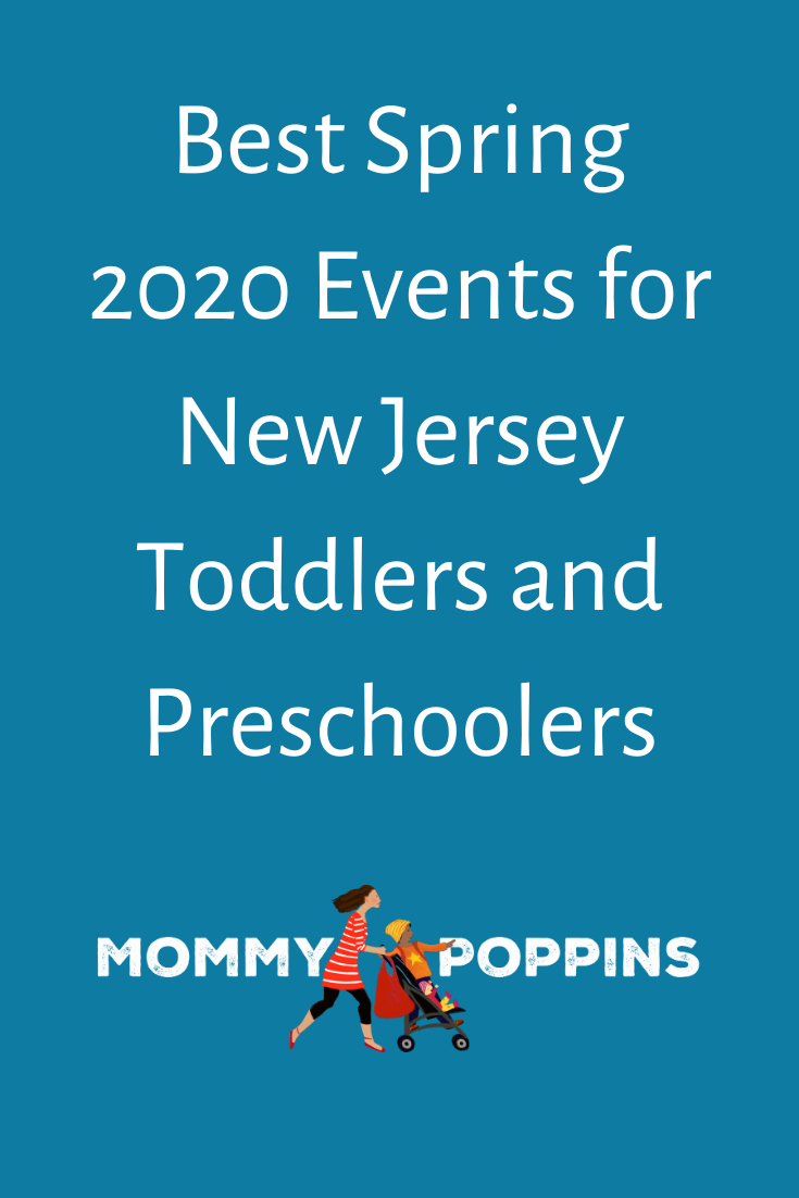 Best Spring 2020 Events for New Jersey Toddlers and Preschoolers