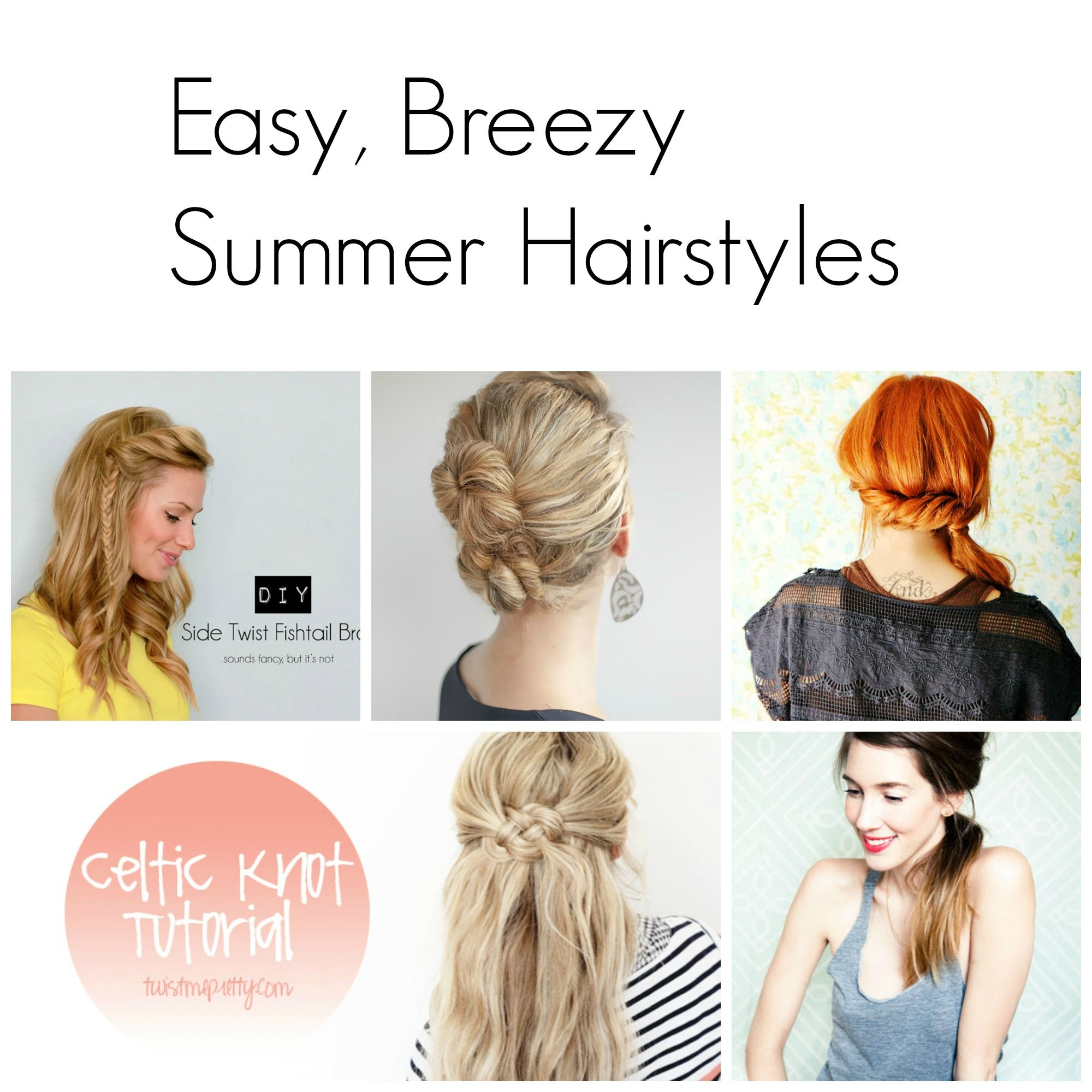 Easy breezy summer hairstyles hair pinterest easy summer and