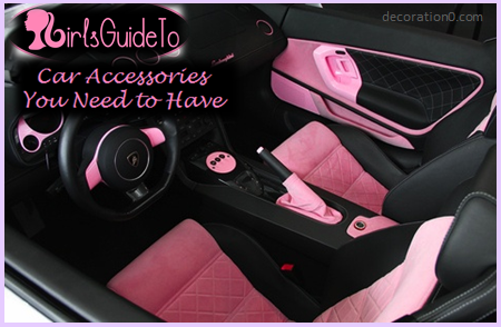 6 Essential Car Accessories Every Girl Needs   GirlsGuideTo