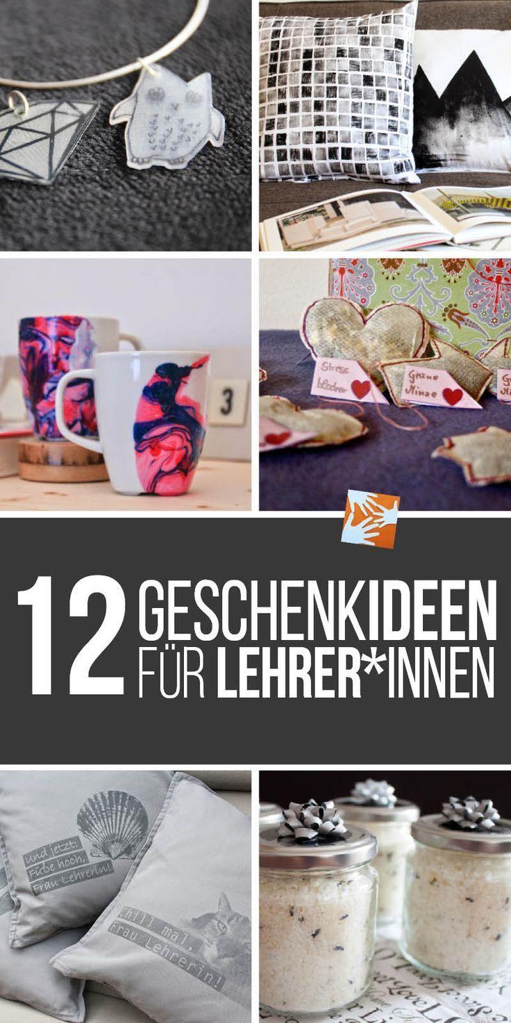 12 Geschenkideen zum Schulschluss für Lehrer und Lehrerinnen ...