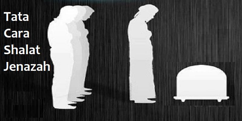 Tata Cara Sholat Jenazah Untuk Jenazah Pria Dan Wanita ...