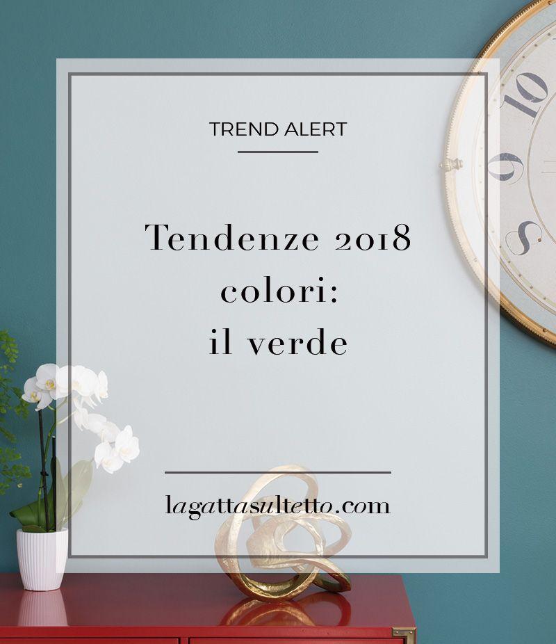 Tendenze colori arredamento 2018 2 il verde progetti for Tendenze arredamento 2018