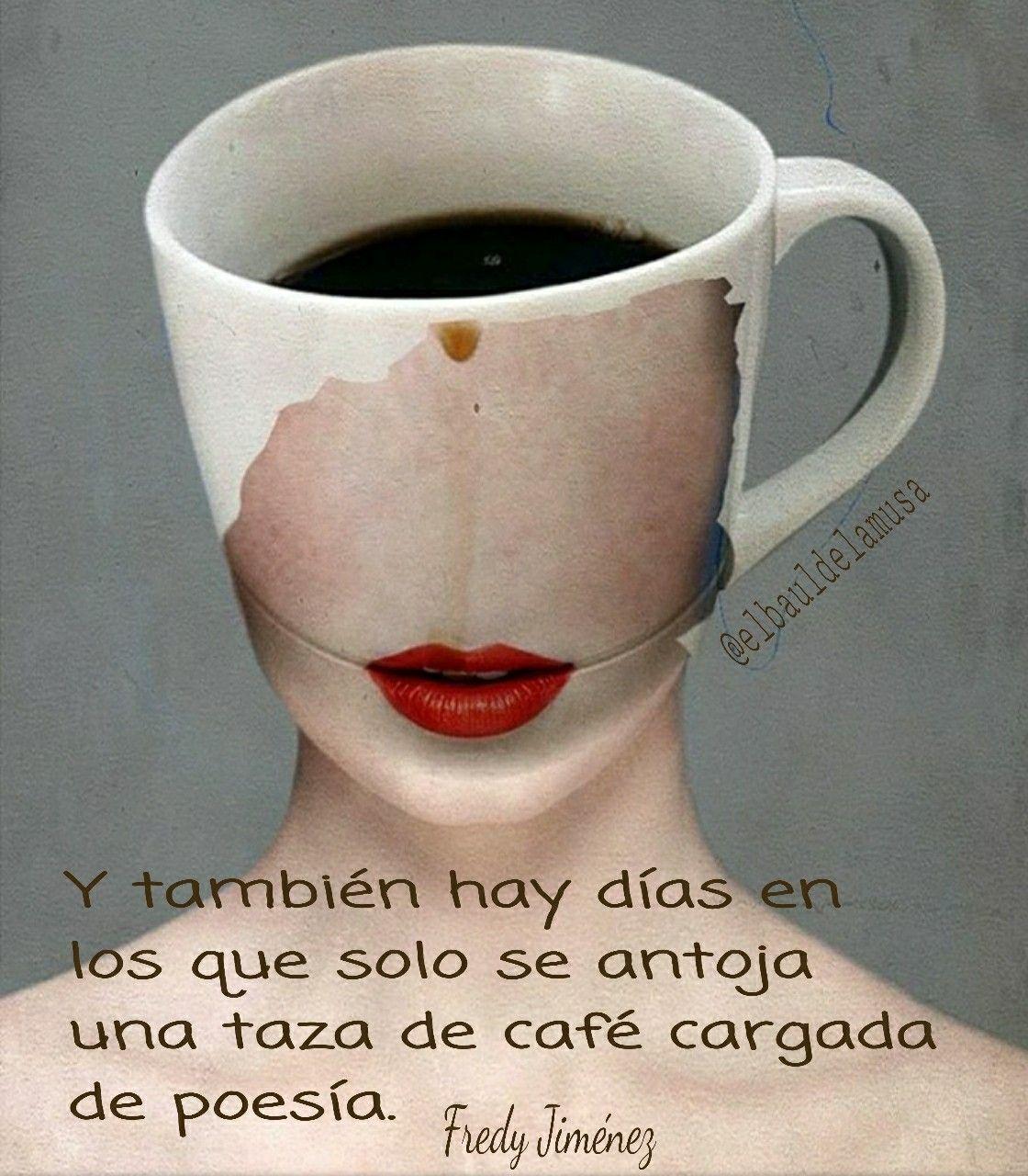 Poesia Taza Café Texto Citas Frases Taza De Café Amo