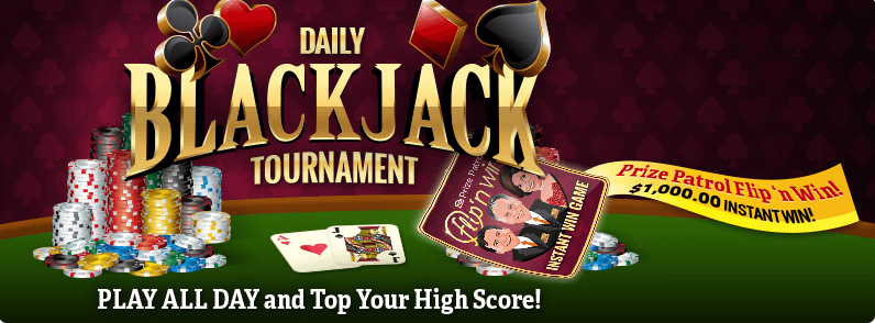 Play Daily Blackjack Tournament Beat The Dealer Tournament Winners Awarded 100 00 Each Play All Day Blackjack Online Sweepstakes Publisher Clearing House
