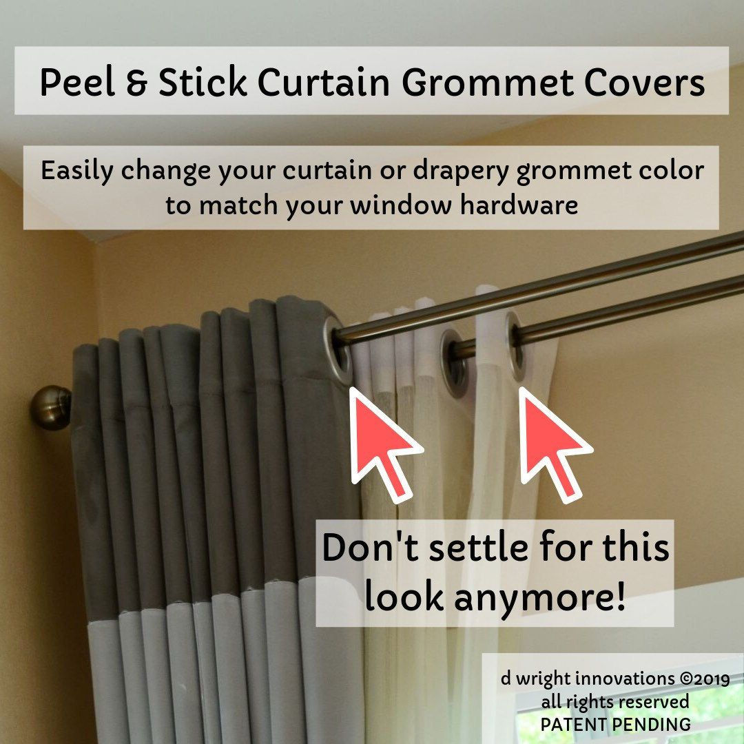 Our Latest Invention Peel Stick Curtain Grommet Covers To Easily Change The Color Of Ready Made Curtain Grommets T Curtains Grommet Curtains Drapes Grommet