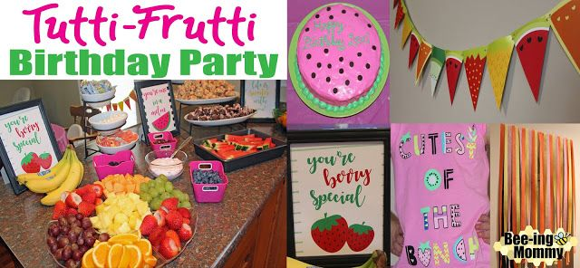 Tutti Frutti Party Ideas - Food Ideas & Free Printable decorations for a DIY fruit party