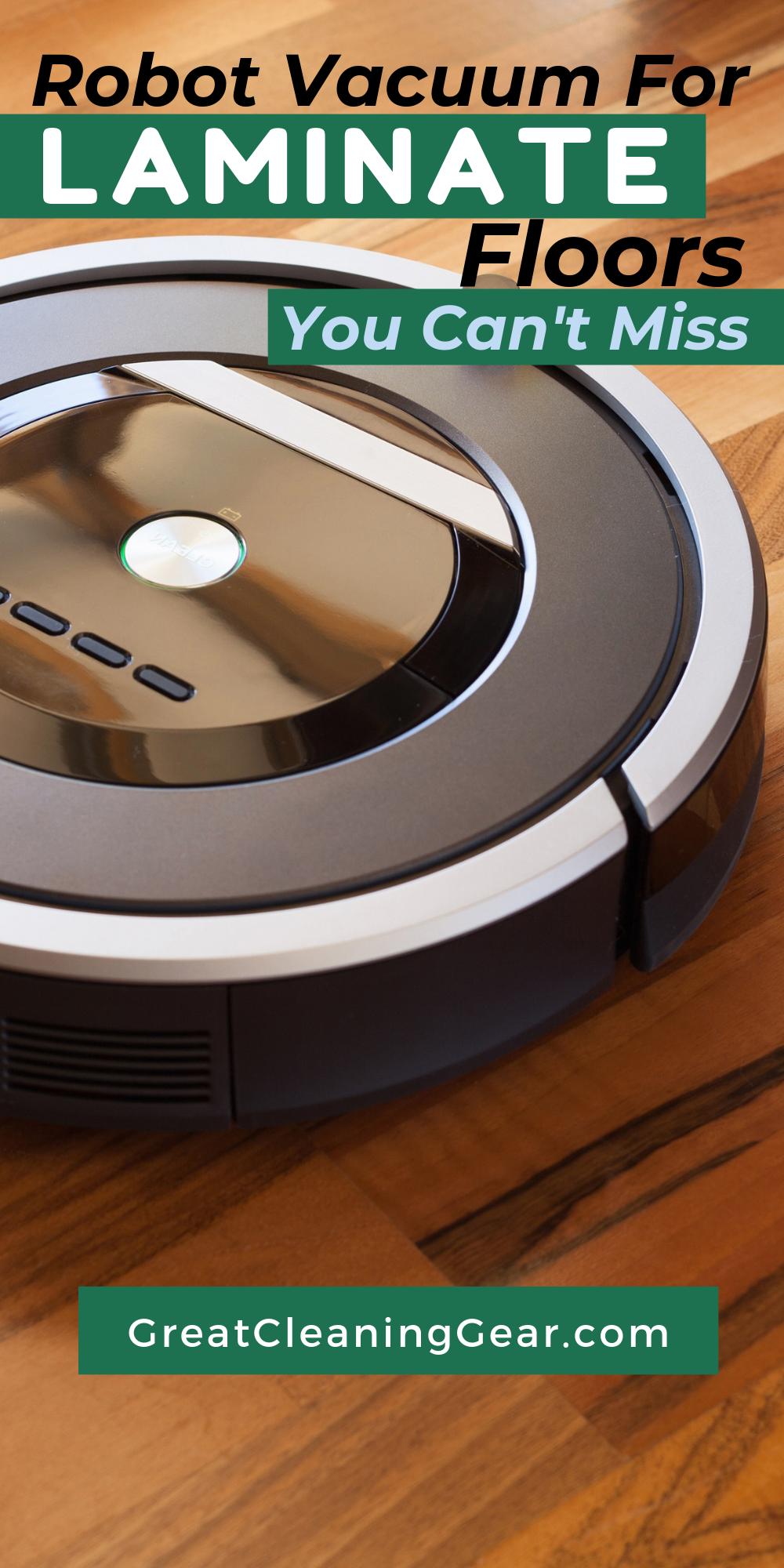 Best Robotic Vacuum For Laminate Floors