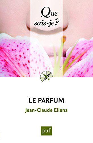 Le parfum de Jean-Claude Ellena http://www.amazon.fr/dp/2130653405/ref=cm_sw_r_pi_dp_kiWzwb1CNXNC0