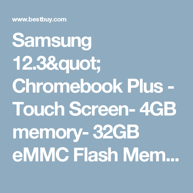 Best Buy Samsung Chromebook Plus 2 In 1 12 3 Touch Screen Chromebook 4gb Memory 32gb Emmc Flash Memory Platinum Silver Xe513c24 K01us Flash Memory Chromebook Samsung