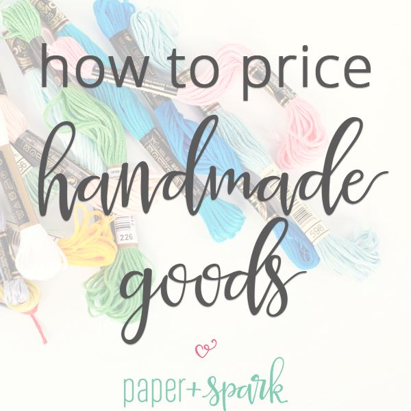 Pricing formula for handmade or handcrafted items how to for How to sell handmade crafts on facebook