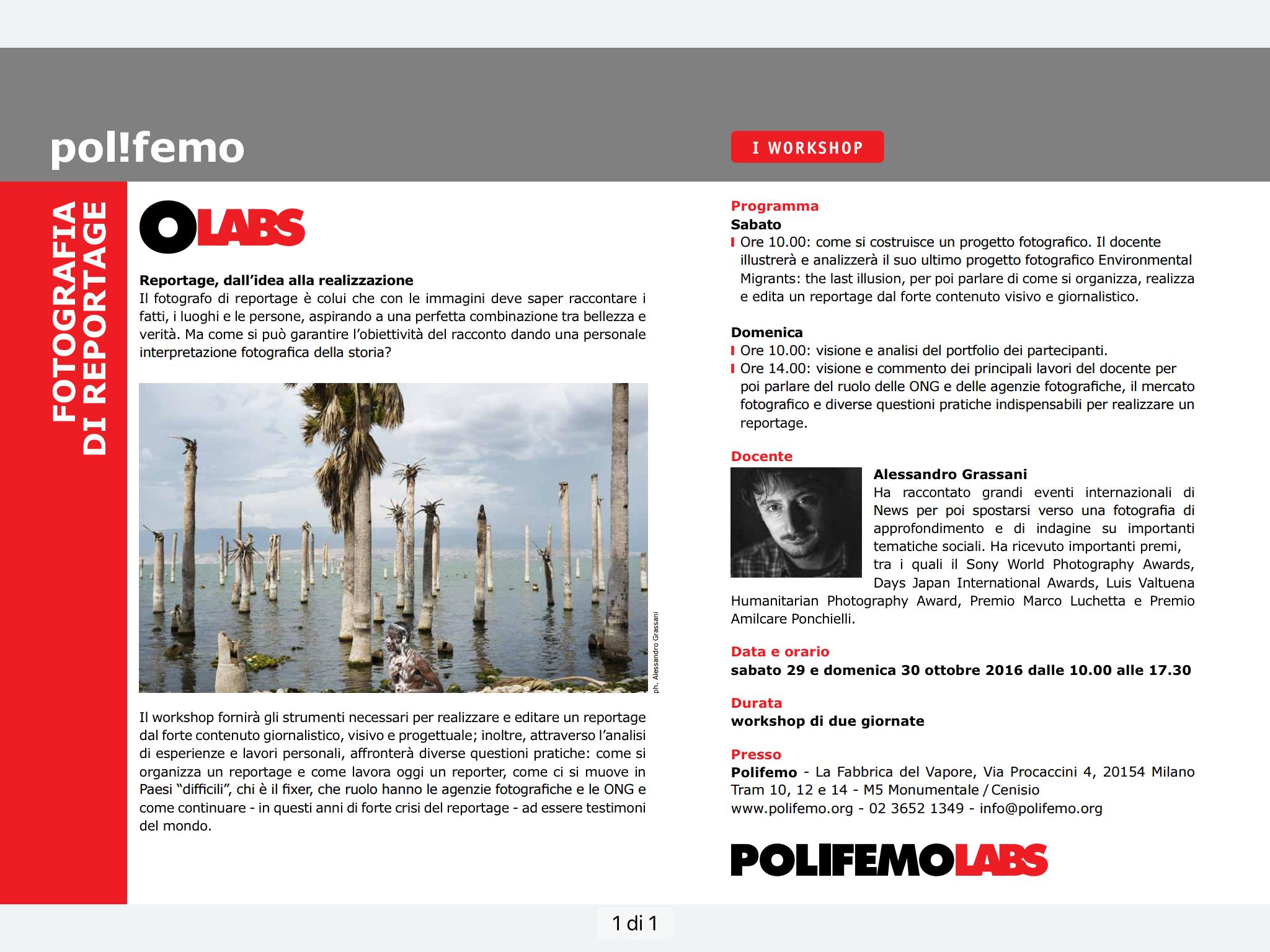 """#polifemOLABS #fotografia #workshop #Milano ALESSANDRO GRASSANI #fotogiornalismo  #reportage   29 + 30 ottobre 2016  - come si organizza un reportage - come lavora oggi un reporter - come ci si muove in Paesi """"difficili"""" - chi è il fixer - che ruolo hanno agenzie fotografiche e ONG  - come continuare ad essere testimoni del mondo  INFO: www.polifemo.org"""
