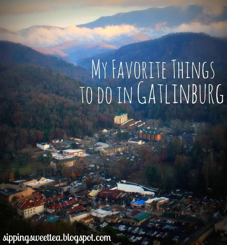 My Favorite Things To Do In Gatlinburg