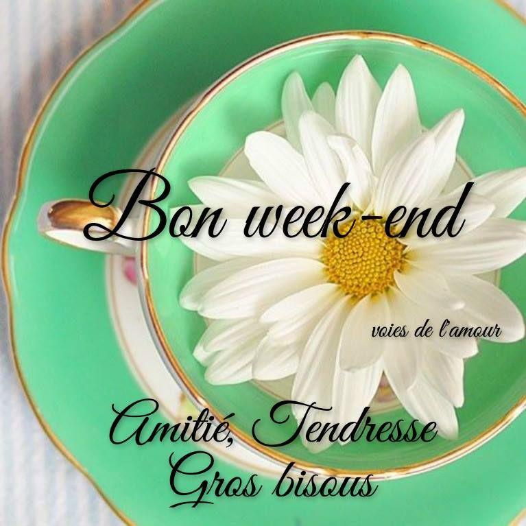 Bon Week End Amitié Tendresse Gros Bisous Messages Bon