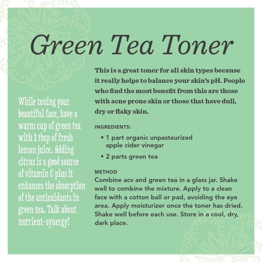 Green Tea Toner Recipe For Beautiful Skin Especially Good For Acne Prone Or Dull Dry Skin Green Tea Toner Natural Skin Care Healthy Skin Cream