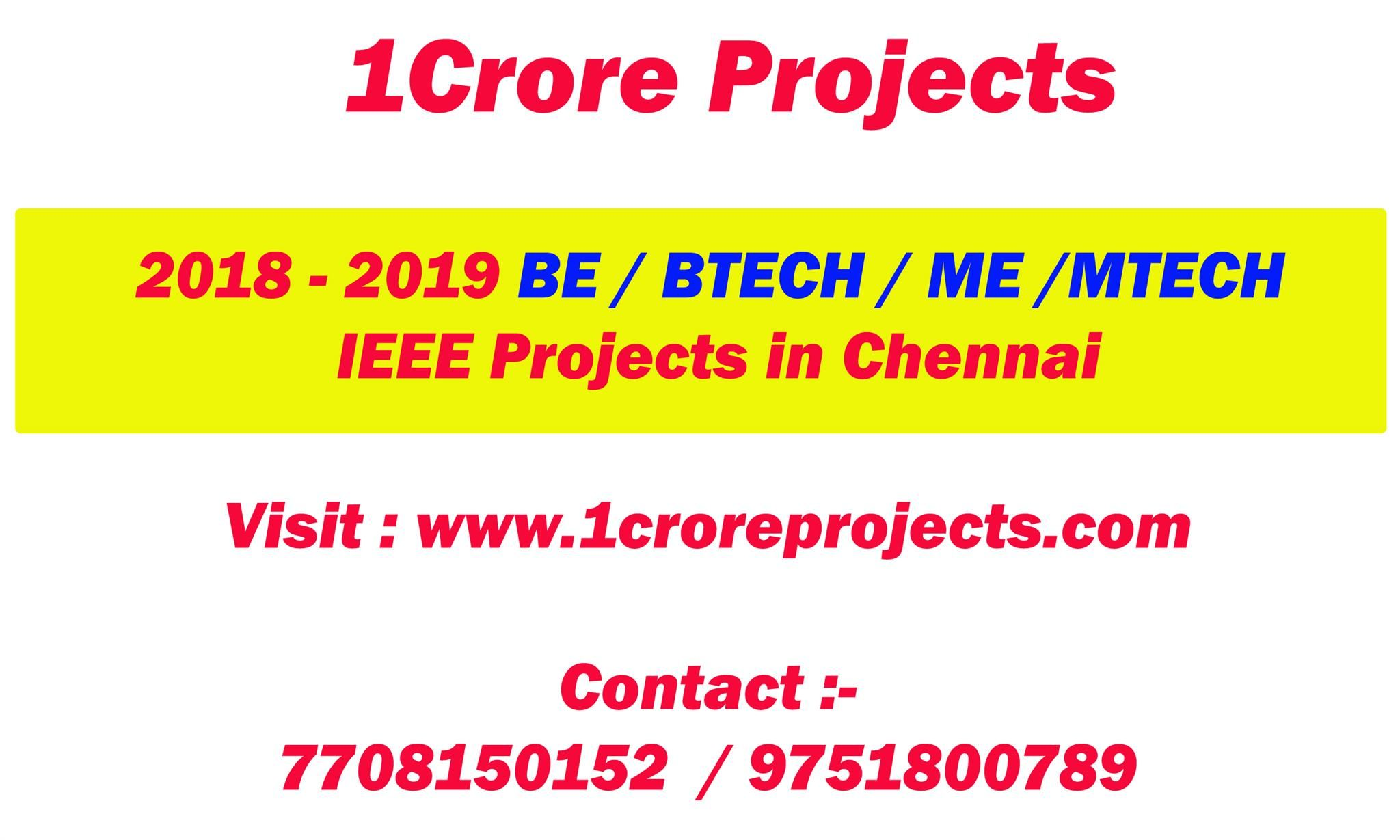 1 Crore Project Offers Ieee 2018 2019 Mini Projects For Java Dotnet Android Php Web Design And Web Development Design Engineering Projects Business Process