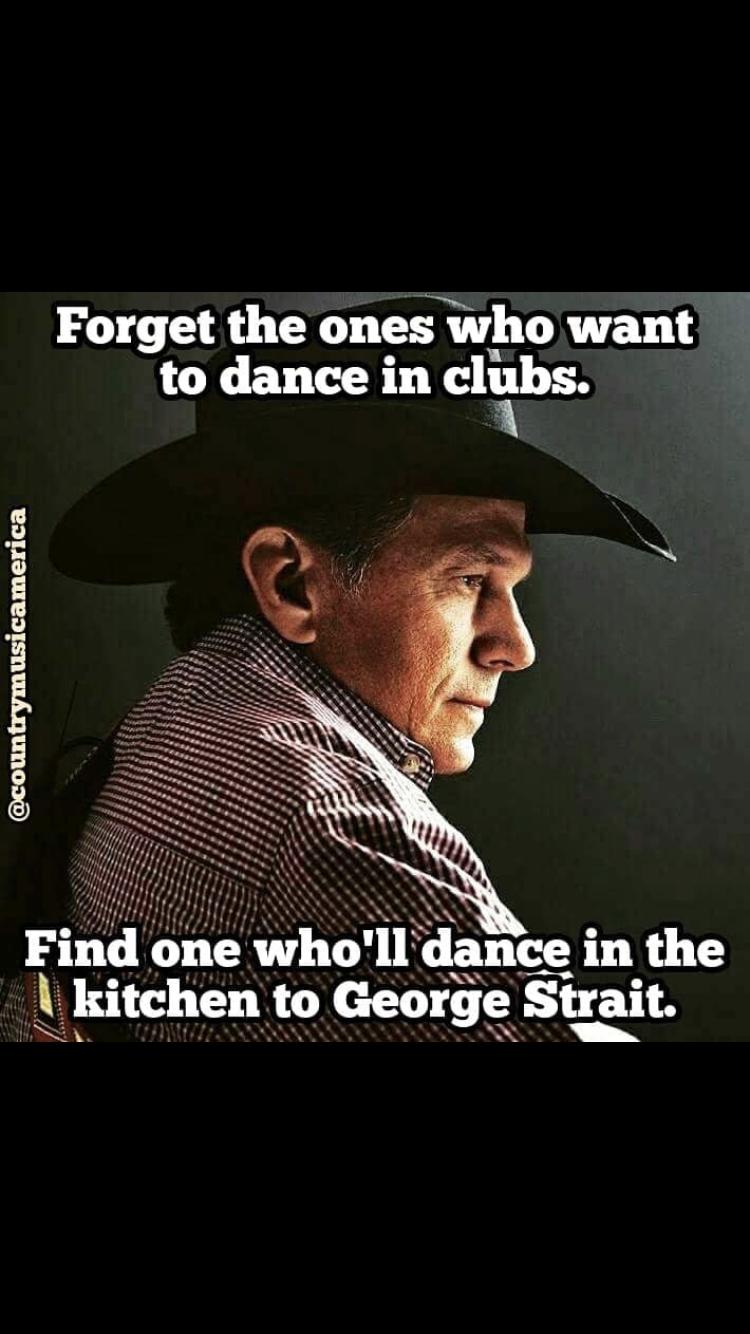 George Strait Love Quotes : george, strait, quotes, That's, Talking, About, George, Strait, Quotes,, Country, Music, Quotes