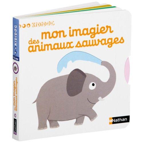 Livre Mon Imagier Des Animaux Sauvages Kididoc Pour Enfant