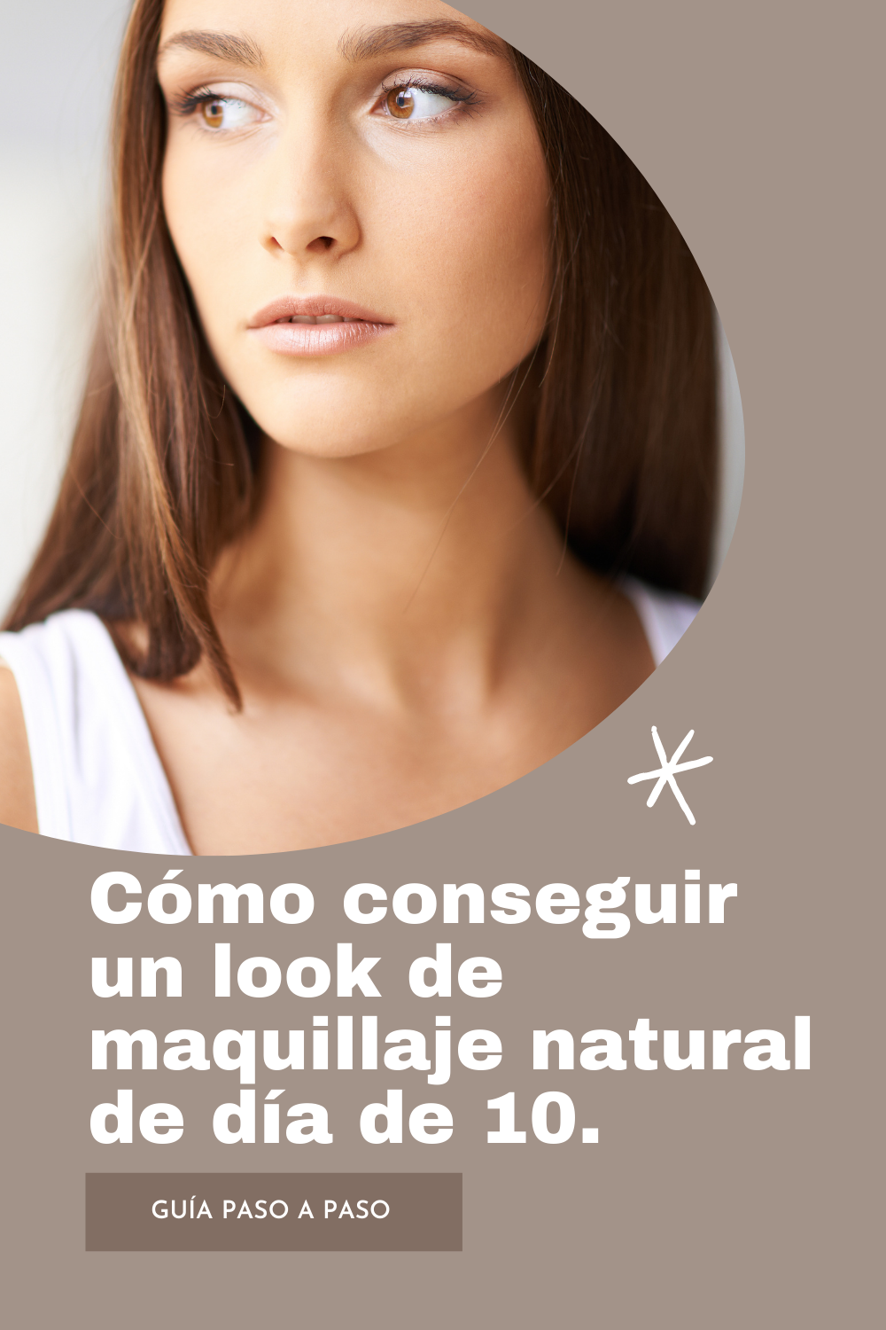 Maquillaje natural paso a paso  – Maquillaje