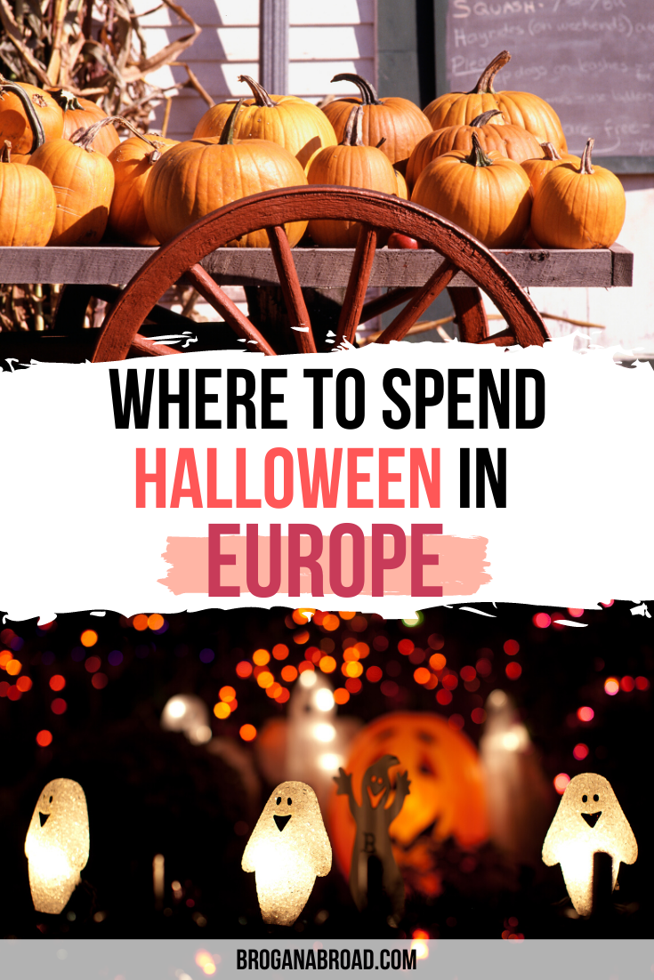 Halloween In Europe 2020 Best Places to Celebrate Halloween In Europe   Brogan Abroad in