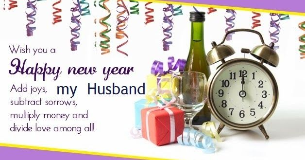 Happy New Year 2018 Wishes For Husband. Best Romantic New Year Messages For  Your Hubby To Inspire Him And To Say I Love You On The Eve Party.