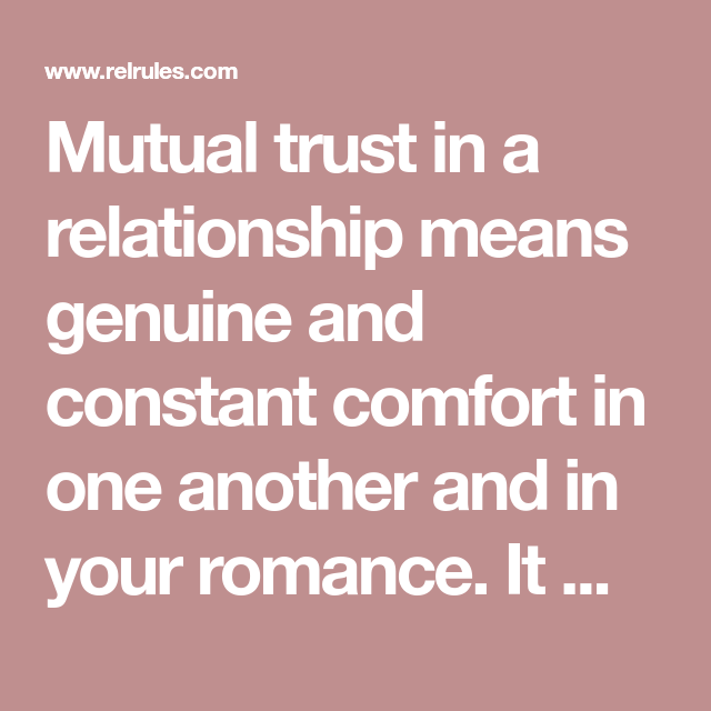 This Is What It Means To Have Trust In A Relationship Relationship Relationship Meaning Trust