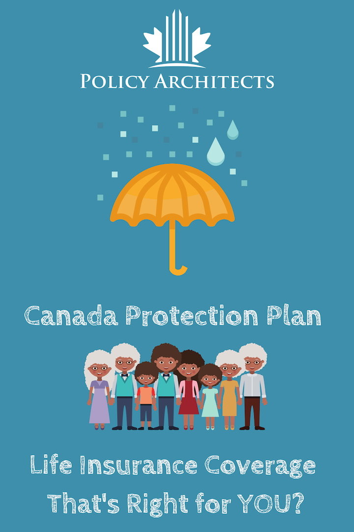 Canada Protection Plan Reviews We Ve Got The Best One Life