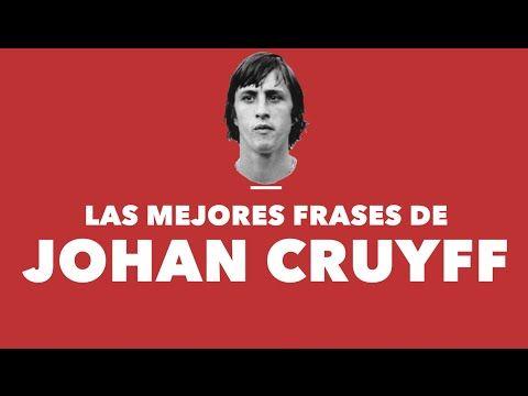 Las Mejores Frases De Johan Cruyff Youtube Guardiola