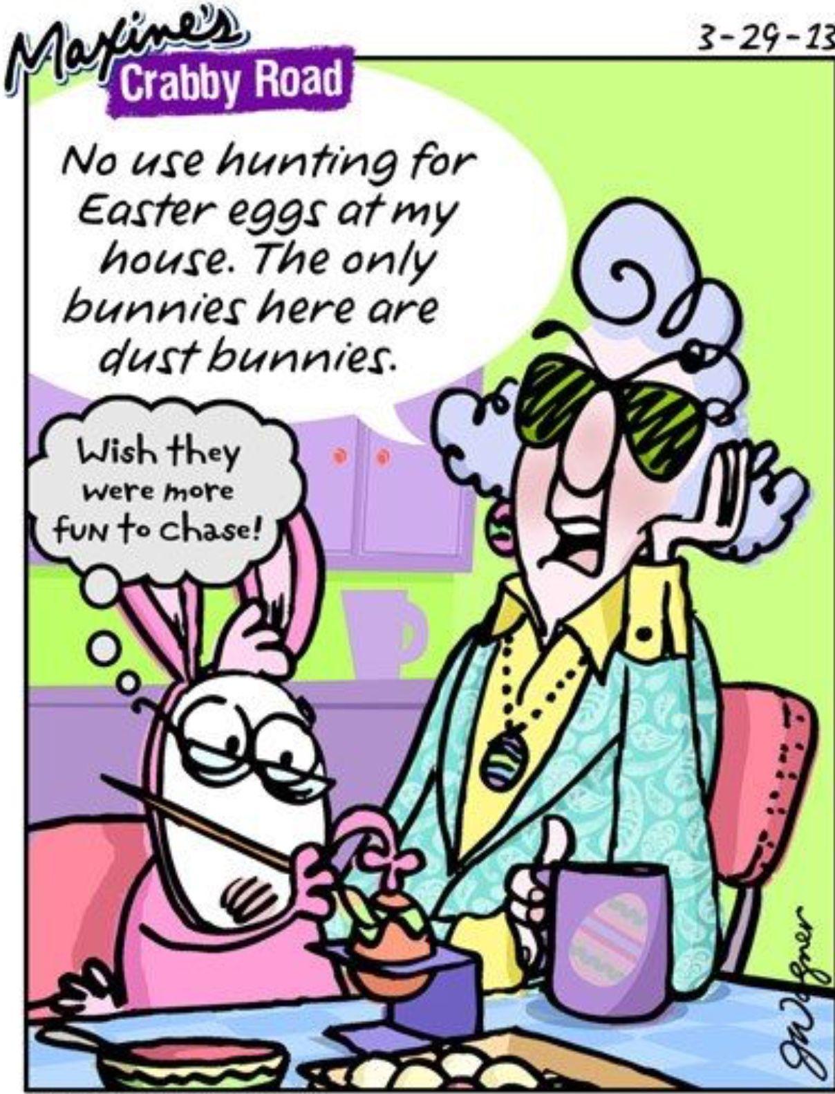 Pin by Dara Zadroga on Holidays Easter humor, Maxine